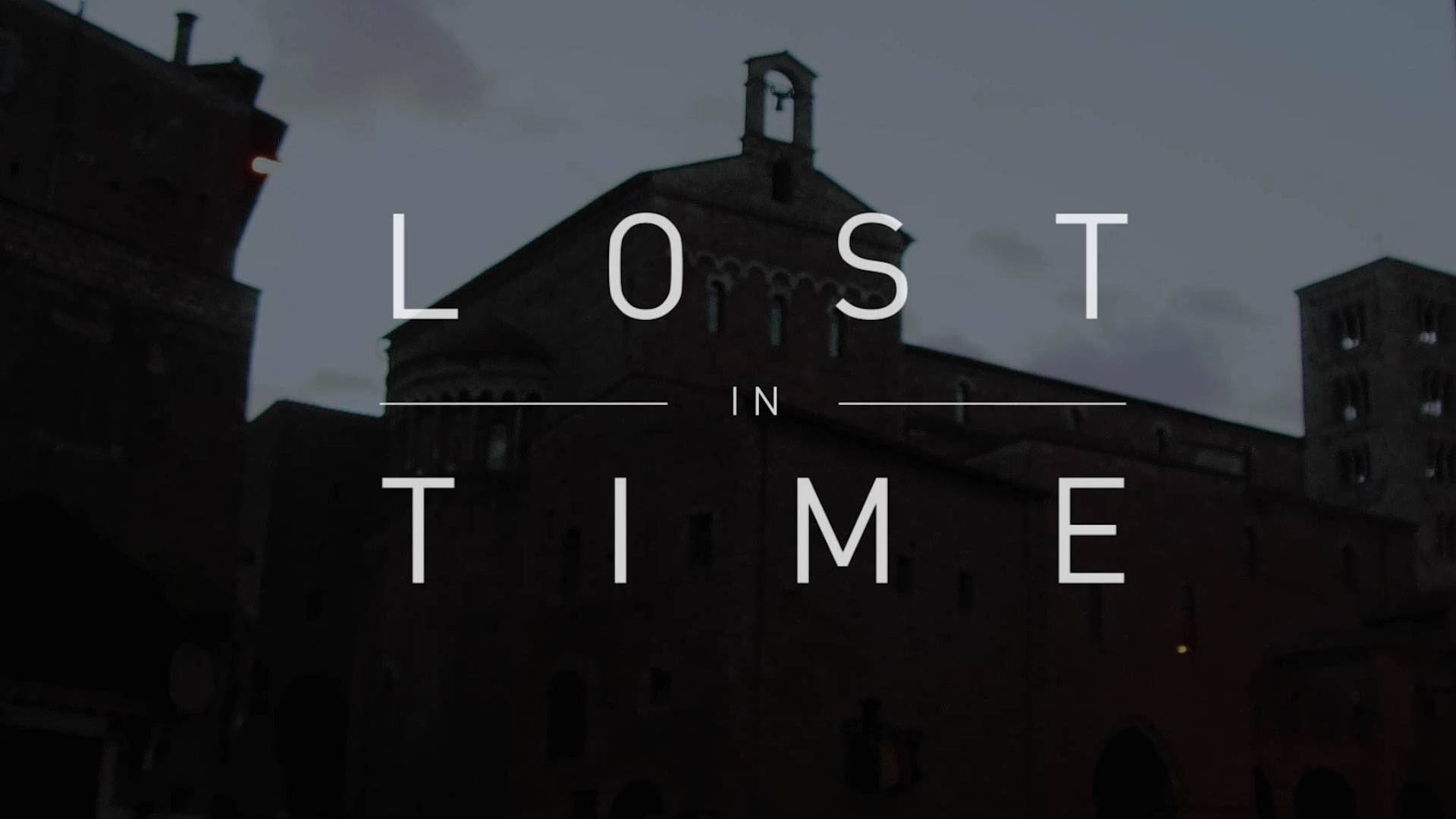 LOST IN TIME – Anagni 4k