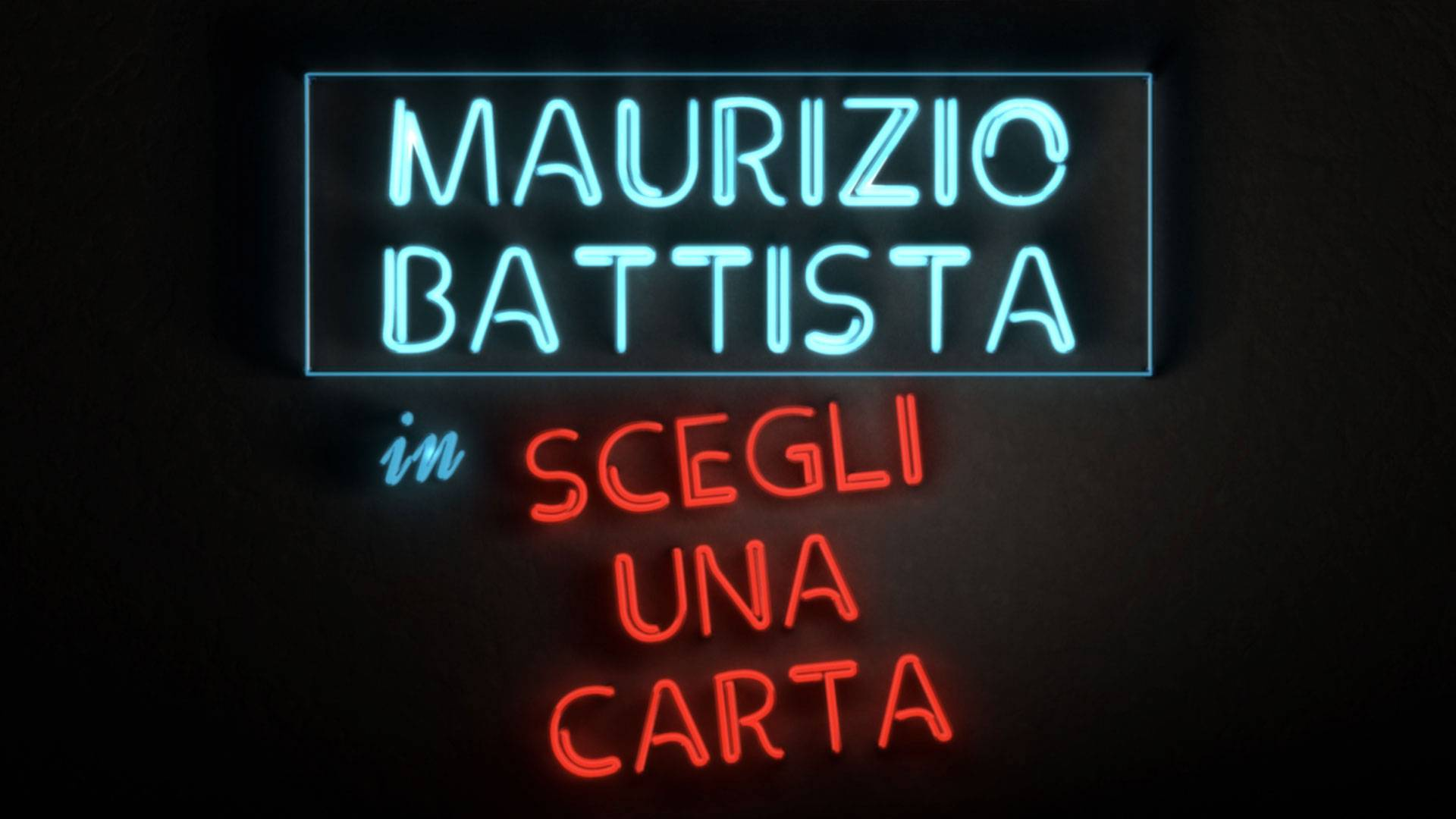 Maurizio Battista – Scegli una carta
