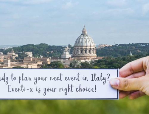 Ready to plan your next event in Italy? Eventi-x is your right choice!